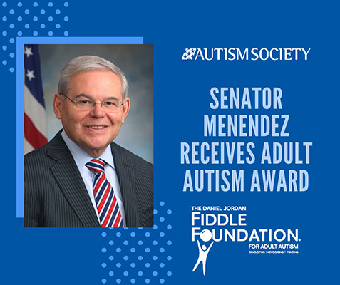 Senator Menendez Receives Adult Autism Award