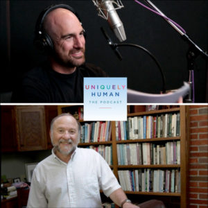 Uniquely Human Podcast Founders Dave Finch and Dr. Barry Prizant
